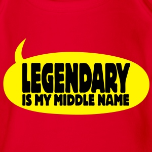 legendary is my middle name I Shirts - Organic Short-sleeved Baby Bodysuit