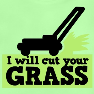 I WILL CUT YOUR GRASS! lawn mower and clippings Shirts - Baby T-Shirt