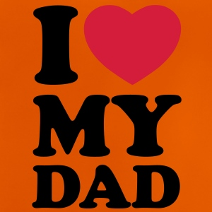I love my dad T-shirts - Baby-T-shirt