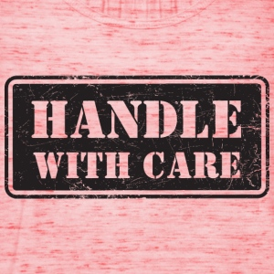 Handle With Care - Grungy Distressed Look - Women's Tank Top by Bella