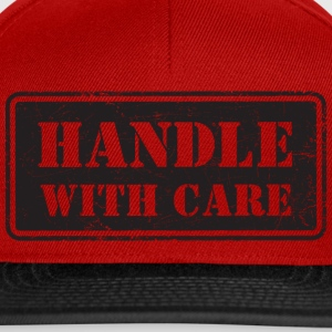 Handle With Care - Grungy Distressed Look - Snapback Cap