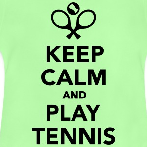 Keep calm and play Tennis T-Shirts - Baby T-Shirt
