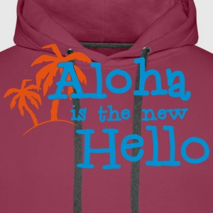 Aloha is the new hello! 2c T-skjorter - Premium hettegenser for menn