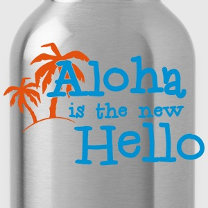 Aloha is the new hello! 2c T-shirts - Drinkfles