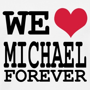 Wit we love michael forever Buttons - Mannen Premium T-shirt