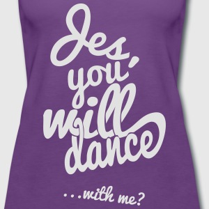 Paars Yes you will dance T-shirts - Vrouwen Premium tank top