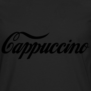 Coffee Worship: Cappuccino T-Shirts - Men's Premium Longsleeve Shirt