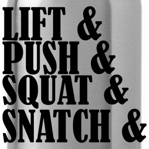 Lift Push Squat and Snatch T-shirts - Drinkfles