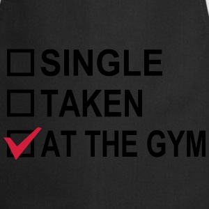 Single, Taken, At The Gym! Camisetas - Delantal de cocina