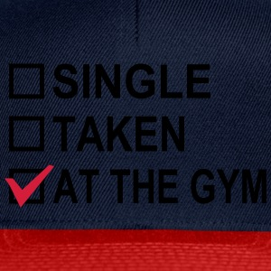 Single, Taken, At The Gym! Tee shirts - Casquette snapback