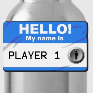 My name is player 1 - Drinkfles