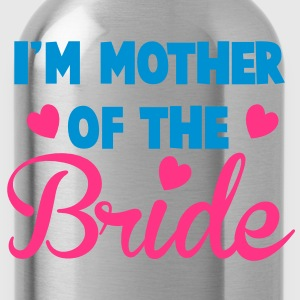 I'm mother of the BRIDE super cute! T-Shirts - Water Bottle
