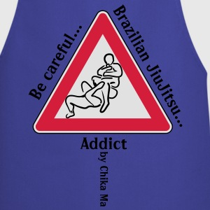 Be Careful BJJ Addict! Tee shirts - Tablier de cuisine