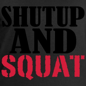 Shut up and SQUAT Camisetas - Sudadera hombre de Stanley & Stella