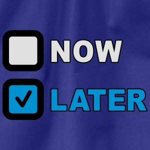 Now Later Question Camisetas - Mochila saco