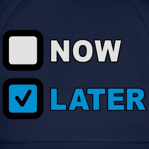 Now Later Question T-shirts - Baseballcap