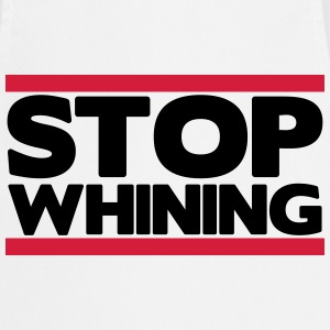 Stop whining T-shirts - Forklæde