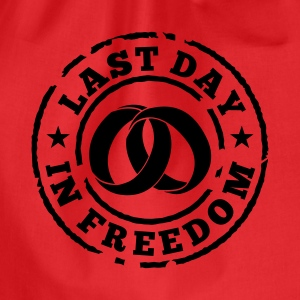 Last day in freedom T-Shirts - Drawstring Bag