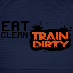 Eat clean - train dirty T-Shirts - Baseball Cap