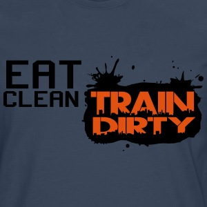 Eat clean - train dirty T-shirts - Mannen Premium shirt met lange mouwen