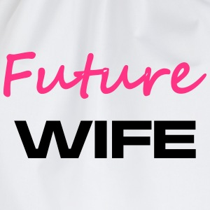 Future Wife - Turnbeutel