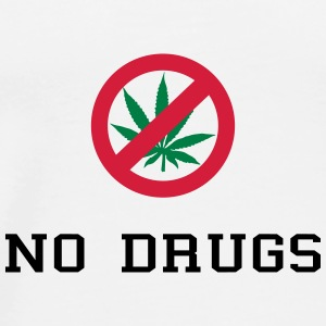 No Drugs / Say no to drugs / Cannabis / Drogen Sacs et sacs à dos - T-shirt Premium Homme