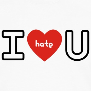 White I hate You Ladies' - Men's Premium Longsleeve Shirt