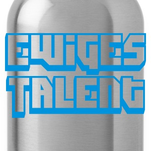 Braun Ewiges Talent T-Shirts - Trinkflasche