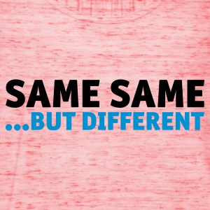 Same Same But Different 2 (1c, NEU) - Débardeur Femme marque Bella