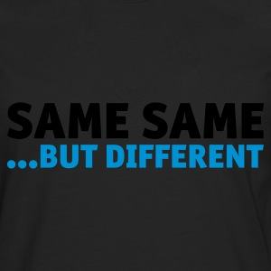 Same Same But Different 2 (1c, NEU) - T-shirt manches longues Premium Homme