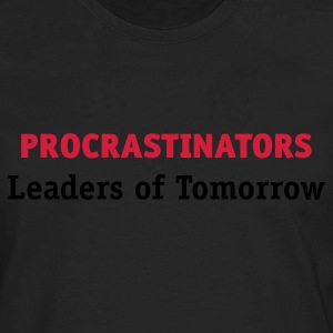 Procrastinators - Leaders of Tomorrow (2c, ENG) - Herre premium T-shirt med lange ærmer