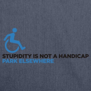 Stupidity is not a Handicap 1 (ENG, 2c) - Shoulder Bag made from recycled material