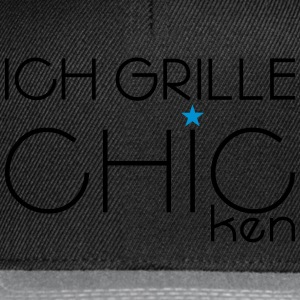 ICH GRILLE CHIC - Snapback Cap