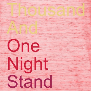 thousand and one night stand 3colors T-Shirts - Singlet for kvinner fra Bella