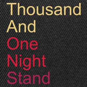 thousand and one night stand 3colors T-Shirts - Snapback Cap