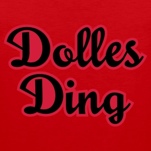 Rot Dolles Ding© T-Shirts - Mannen Premium tank top