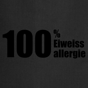 Chocolate 100% Eiweissallergie © T-Shirts - Cooking Apron