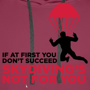 Rosa chiaro Skydiving's Not for You (2c) T-shirt - Felpa con cappuccio premium da uomo