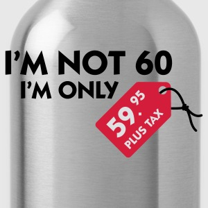 Jeansblau I'm not 60 (3c) T-Shirts - Trinkflasche