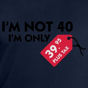 Jeans blue I'm not 40 (3c) Women's T-Shirts - Men's Sweatshirt by Stanley & Stella