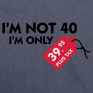 Jeansblau I'm not 40 (3c) T-Shirts - Schultertasche aus Recycling-Material