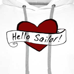 White Hello Sailor! Women's Tees - Men's Premium Hoodie