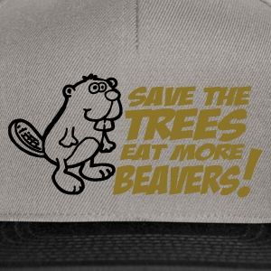 Save the trees eat more beavers t-shirts - Snapback Cap