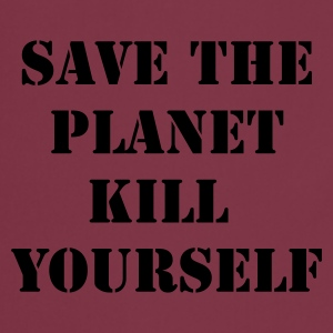Rose save the planet kill yourself T-shirts - Tablier de cuisine
