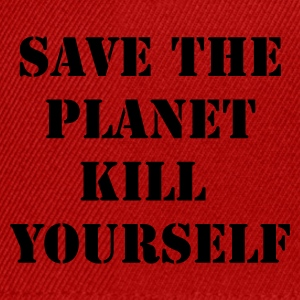 Rose save the planet kill yourself T-shirts - Casquette snapback