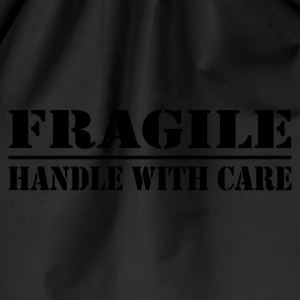 fragile - handle with care - Turnbeutel