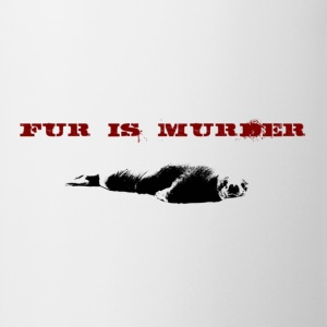 Weiß Fur is murder T-Shirts - Tasse
