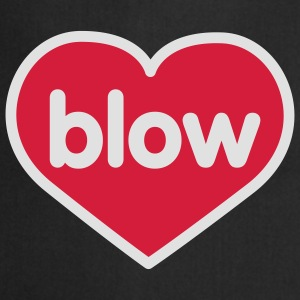 Blow | Heart | Love | Liebe | Herz | blasen T-Shirts - Cooking Apron