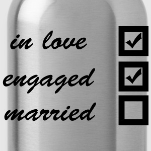 in love, engaged, married T-shirt - Borraccia