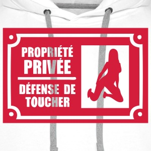 propriete prive defense toucher3 Tee shirts - Sweat-shirt à capuche Premium pour hommes